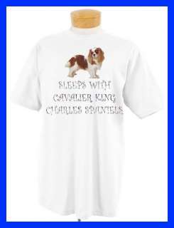 SLEEPS WITH CAVALIER KING CHARLES SPANIELS T SHIRT