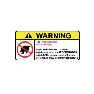 Ferrari V8 No Bull, Warning decal, sticker
