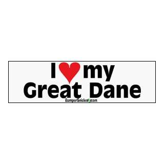 I Love My Great Dane   bumper stickers (Medium 10x2.8 in