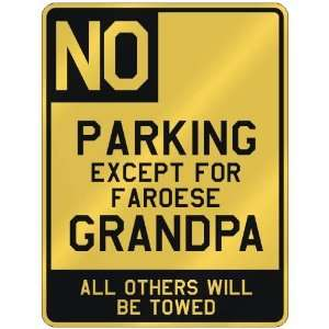 FOR FAROESE GRANDPA  PARKING SIGN COUNTRY FAROES