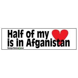 Half My Heart Is In Afganistan   Patriotic Bumper Stickers (Large 14x4