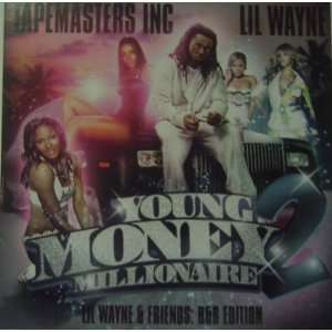 Lil Wayne Young Money Millionaires part 2