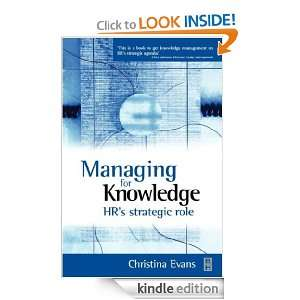 Managing for Knowledge HRs Strategic Role Christina Evans