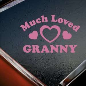 Much Loved Granny Pink Decal Car Truck Window Pink Sticker