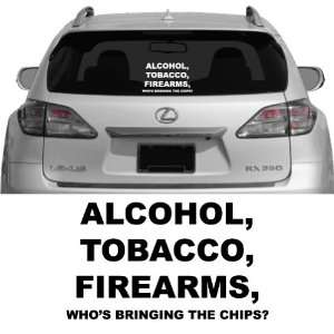 Alcohol, Tobacco, Firearms   Vehicle Decal, Car Decal, Bumper Sticker