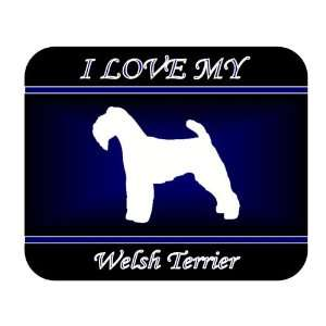 I Love My Welsh Terrier Dog Mouse Pad   Blue Design